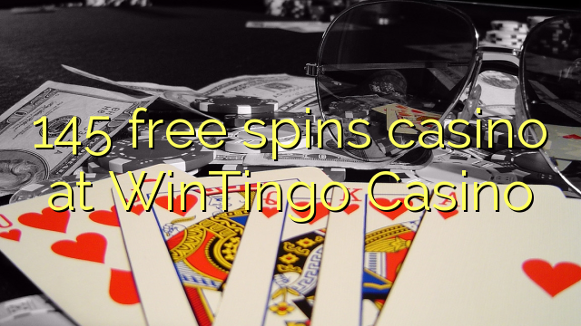145 pulsuz WinTingo Casino casino spins