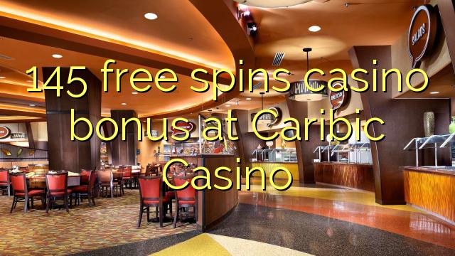 145 үнэгүй Канадын казиногийн казиногийн урамшуулал