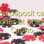 145 no deposit casino bonus at Dhoze Casino