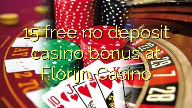 Florijn Casino heç bir depozit casino bonus pulsuz 15