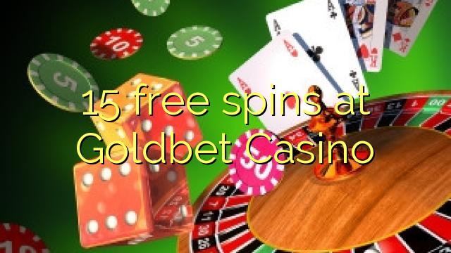 Goldbet Casino 15 bepul aylantirish