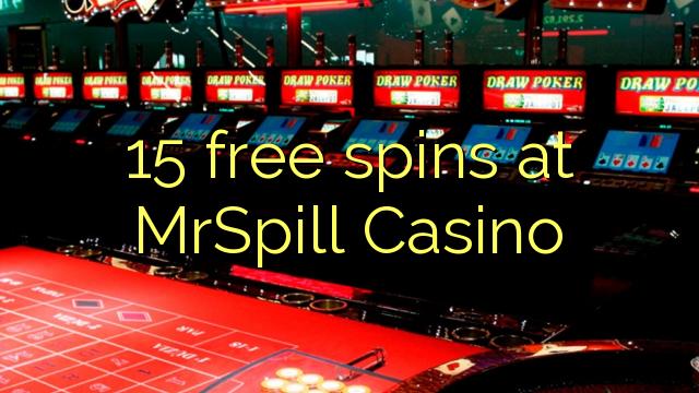 15 gratis spinn på MrSpill Casino