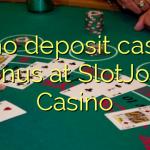 15 no deposit casino bonus at SlotJoint Casino