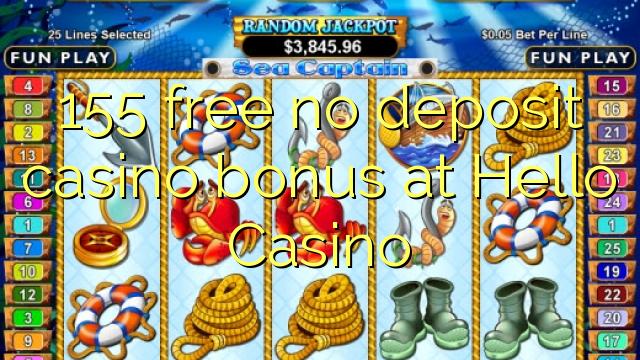 155 libertar nenhum depósito bônus casino em Olá Casino