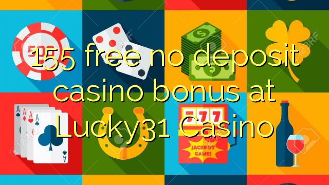 lucky 31 casino no deposit bonus