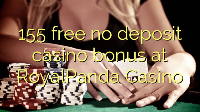 155 gratis ingen depositum casino bonus på RoyalPanda Casino