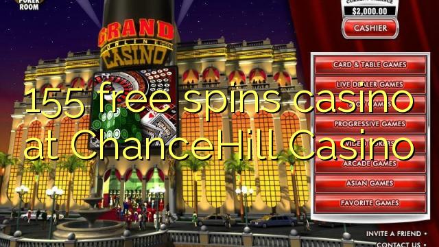 155 озод spins казино дар ChanceHill Казино