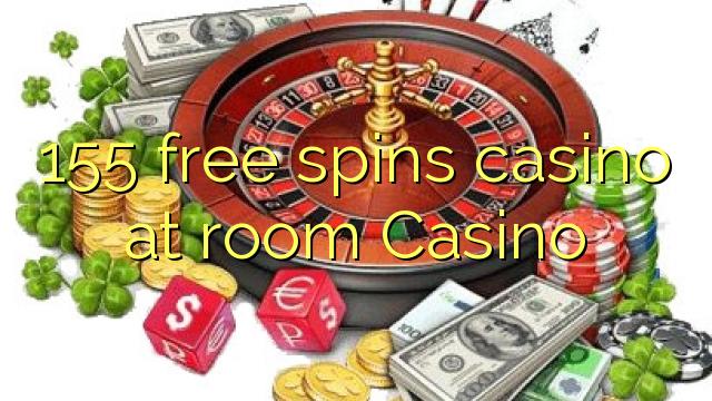 155 pulsuz oda Casino casino spins
