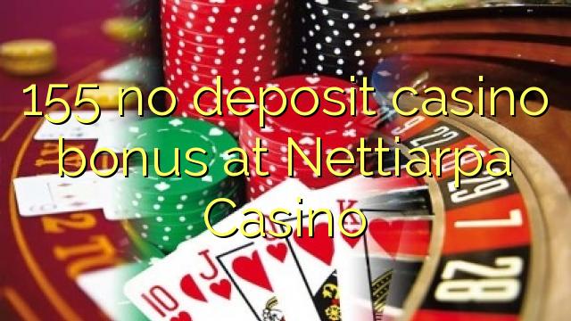 155 bez depozytu kasyno bonusem w kasynie Nettiarpa