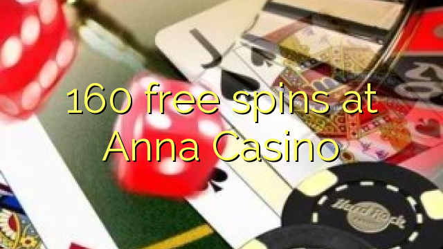 Anna Casino 160 pulsuz spins