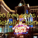 160 free spins at Betrally Casino