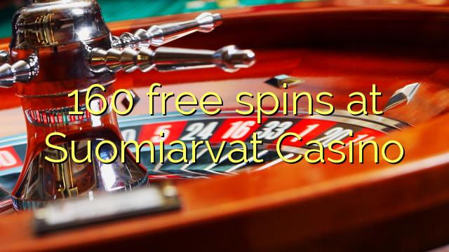 160 gratis spinn på Suomiarvat Casino