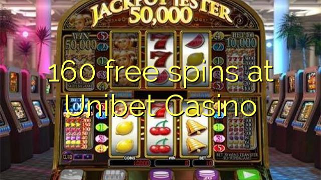 160 tasuta keerutab Unibet Casino