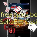160 free spins bonus at SekaBet Casino