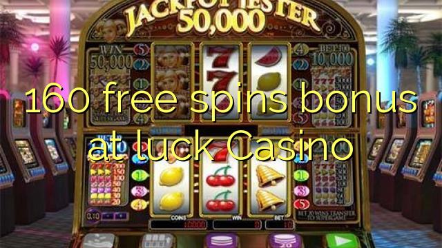 160 putaran percuma bonus di Casino nasib