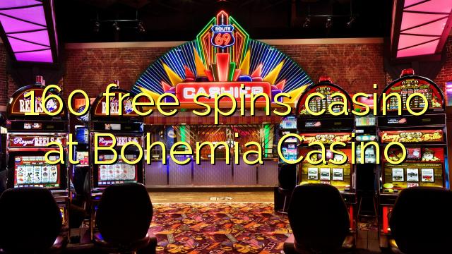 160 zadarmo točí kasíno Bohemia kasíne