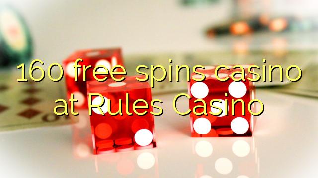 160 zadarmo točí kasíno na Pravidlá kasína