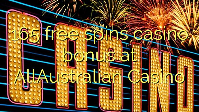 165 मुक्त AllAustralian कैसीनो में कैसीनो बोनस spins