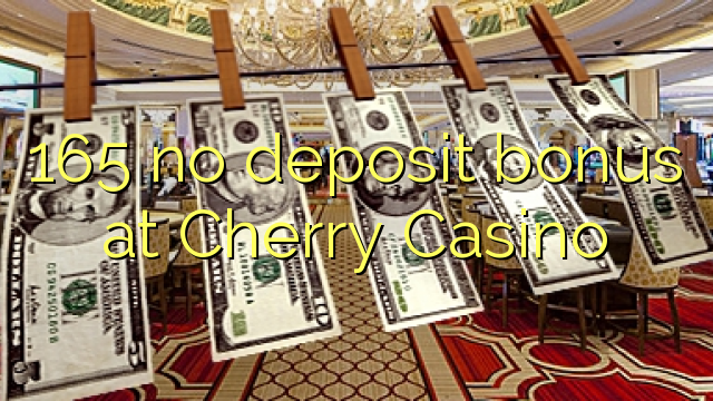 cherry casino no deposit bonus