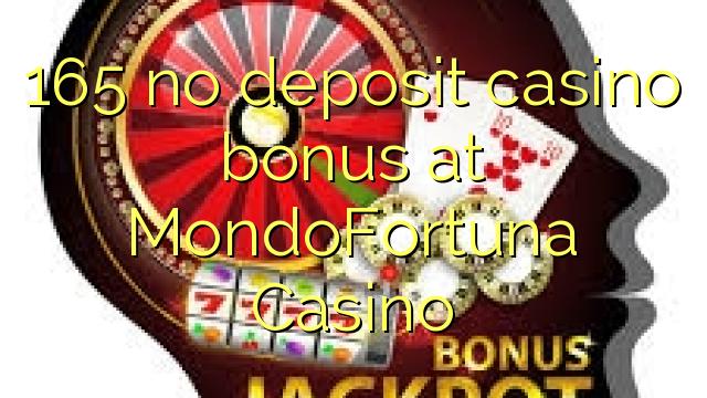 165 MondoFortuna Casino heç bir depozit casino bonus