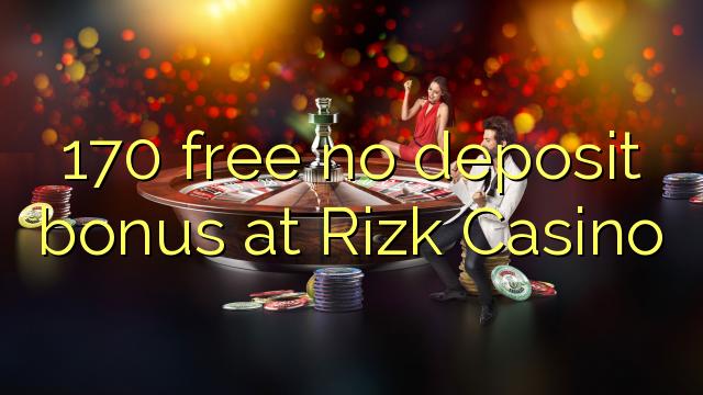 170 liberabo non deposit bonus ad Casino Rizk