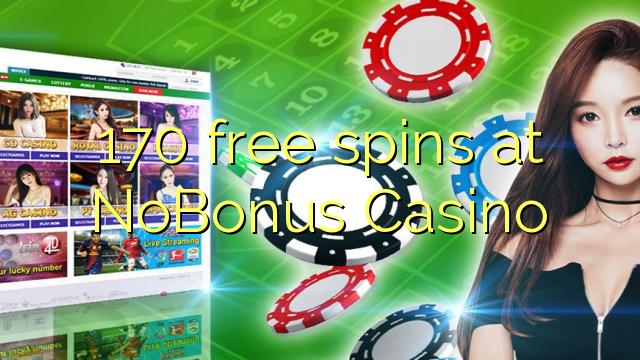 170 tasuta keerutab kell NoBonus Casino