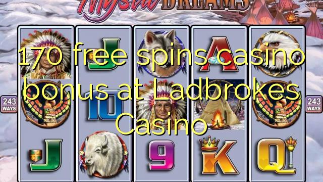 170 bezplatný kasino bonus v kasinu Ladbrokes