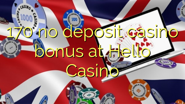 170 geen deposito casino bonus by Hallo Casino