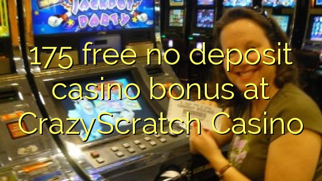 CrazyScratch Casino heç bir depozit casino bonus pulsuz 175