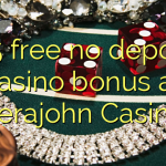 175 free no deposit casino bonus at Verajohn Casino