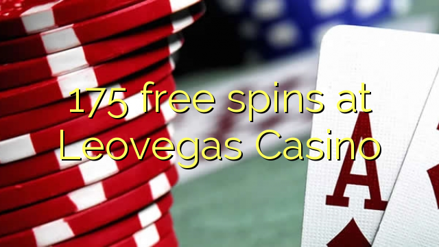 175 free spins at Leovegas Casino