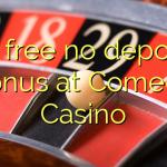 20 free no deposit bonus at Comeon Casino