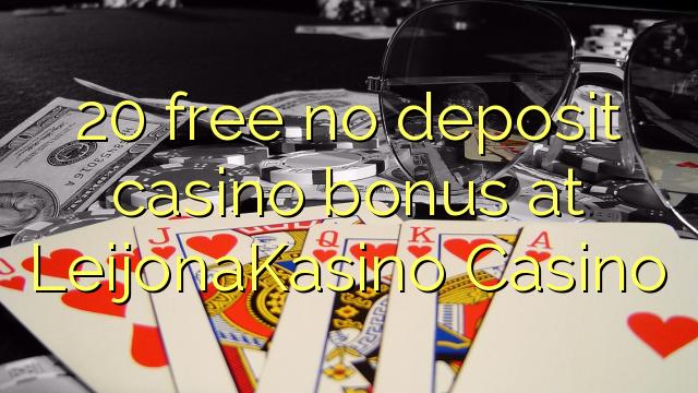 20 gratis geen deposito bonus by Leijona Kasino Casino