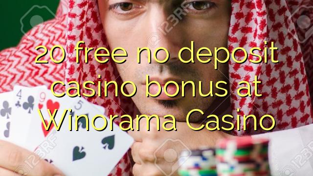 20 liberare bonus senza deposito casinò al Winorama Casino