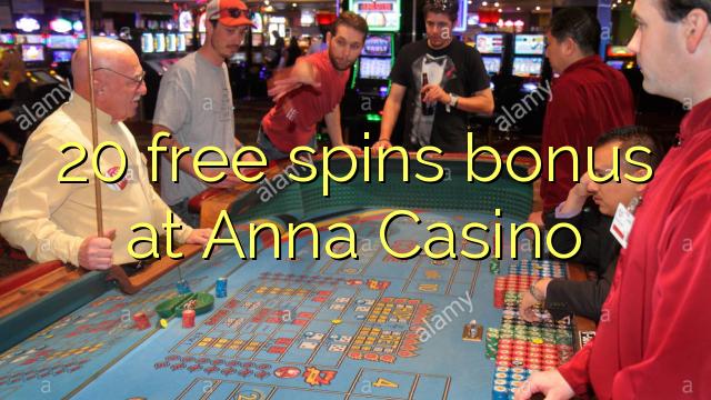 20 zadarmo točí bonus v kasíne Anna