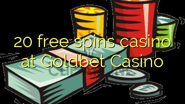 20 tasuta keerutab kasiino Goldbet Casino