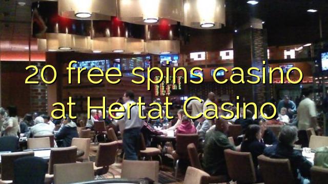 20 मुक्त Hertat कैसीनो में कैसीनो spins
