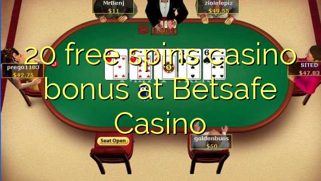 20 tasuta keerutab kasiino boonus Betsafe Casino