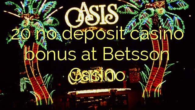 20 ei talletus kasino bonus Betsson Casinolla