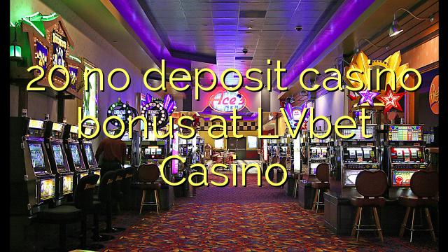 20 ohne Einzahlung Casino Bonus bei LVbet Casino