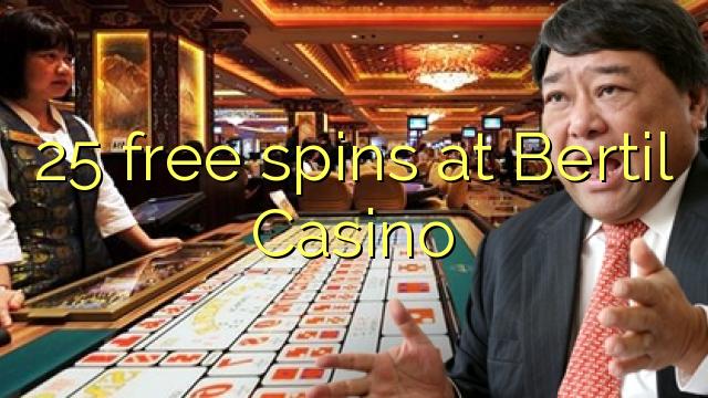 Bertil Casino 25 pulsuz spins