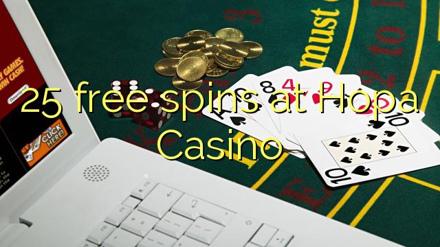 25 free spins at Hopa Casino