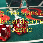 25 free spins at SlotsandGames Casino