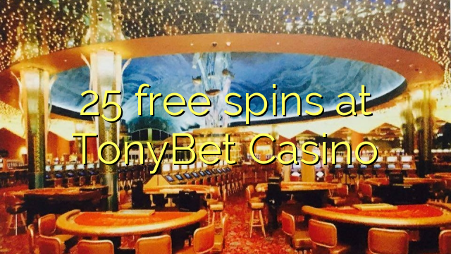 tonybet casino no deposit
