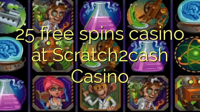 25 putaran percuma kasino di Scratch2cash Casino