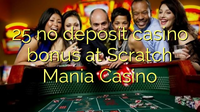 25 bez depozytu kasyno bonusem w kasynie Scratch Mania