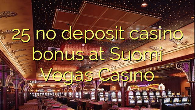 Vegas casino no deposit bonus