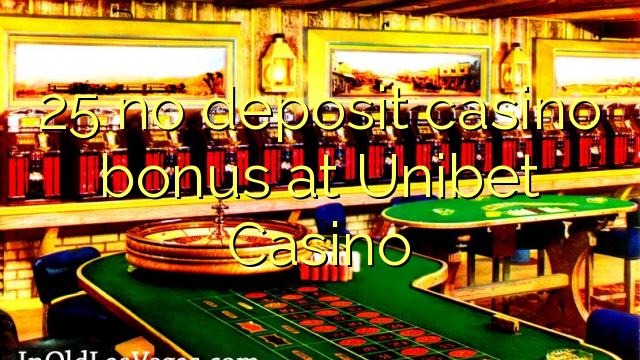 25 нест пасандози бонуси казино дар Unibet Казино