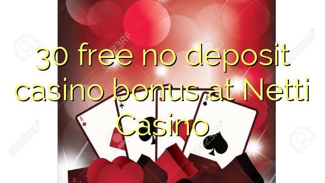 30 bez kasyna w kasynie Netti Casino