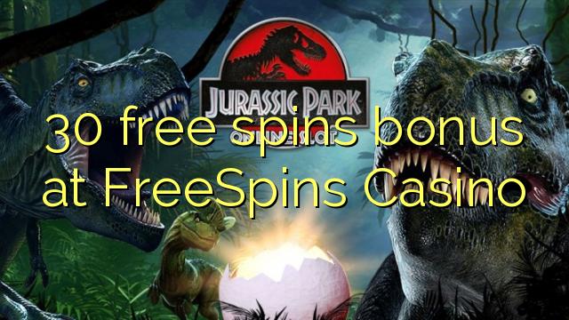 30 free spins bonus at FreeSpins Casino